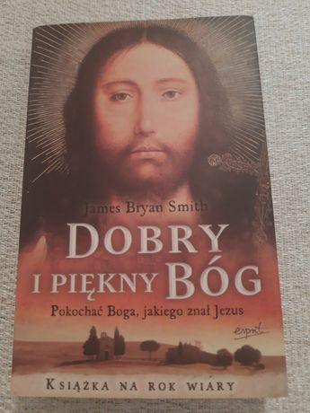 Książka Dobry i piękny Bóg