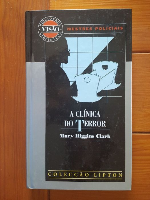 Mary Higgins Clark - A clínica do terror