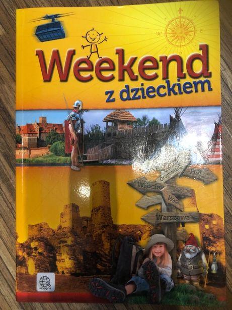 Weekend z dzieckiem