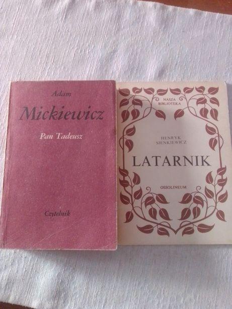 Pan Tadeusz A.Mickiewicz + Latarnik H.Sienkiewicz