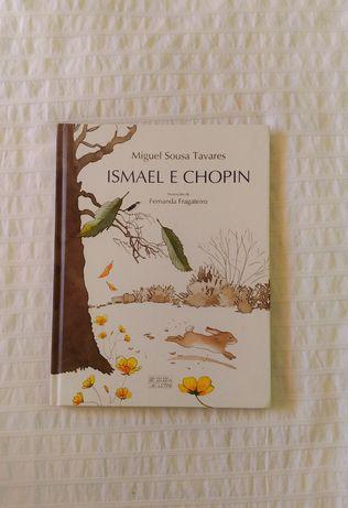Ismael e Chopin - Miguel Sousa Tavares