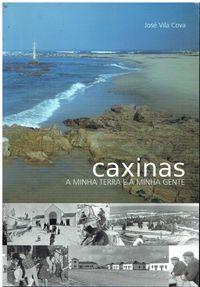 6946 Caxinas : a minha terra e a minha gente de José Vila Cova.