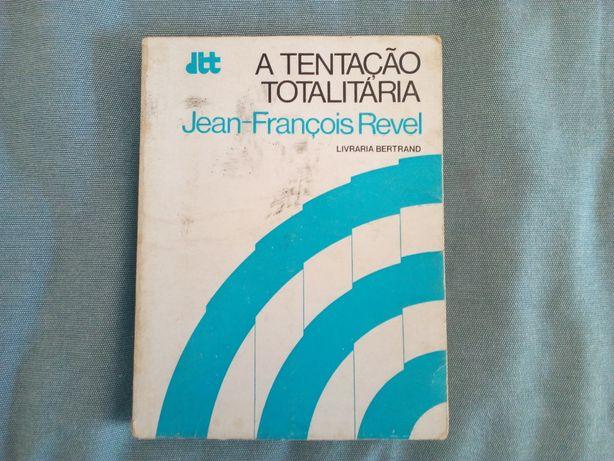 A Tentação Totalitária, de Jean-François Revel