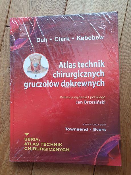 Atlas technik chirurgicznych gruczołów dokrewnych Duh, Clark, Kebebew