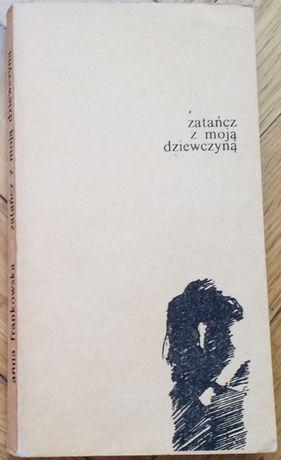 Zatańcz z moją dziewczyną. Anna Frankowska