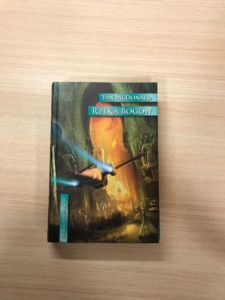Rzeka Bogów - Ian McDonald - Uczta wyobraźni - stan bdb - z autografem