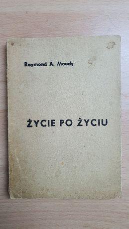 Życie po życiu - Raymond A. Moody