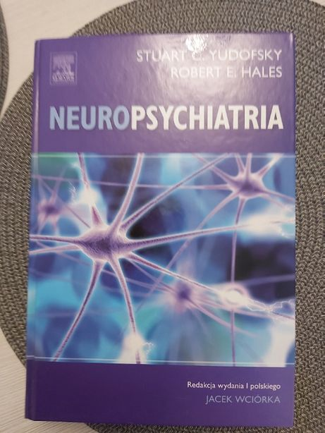 Neuropsychiatria S.C. Yudofsky, R.E. Hales , wyd. J. Wciórka