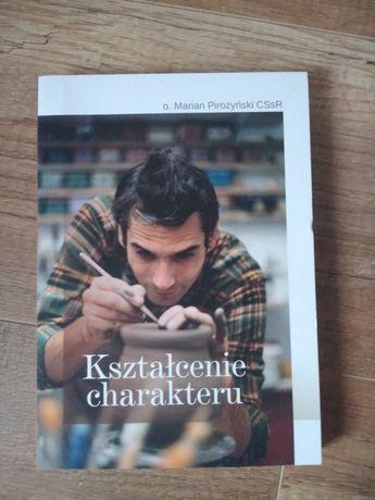 """Książka """"Kształcenie charakteru"""" o. Marian Pirożyński"""