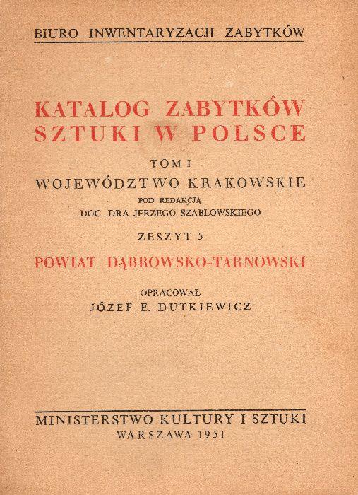 Katalog Zabytków Sztuki w Polsce t.I Krakowskie z5 Dąbrowsko-Tarnowski Kraków - image 1