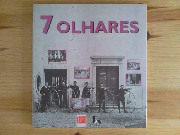 7 Olhares (7 fotógrafos) - Lisboa Capital da Cultura 1994