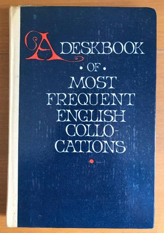 """Книга """"A deskbook of most frequent English collocations"""""""