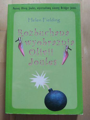 Rozbuchana wyobraźnia Olivii Joules Helen Fielding (dla kobiet)