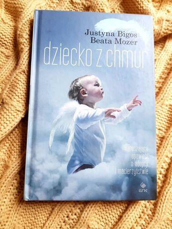 Dziecko z chmur - Justyna Bigos, Beata Mozer