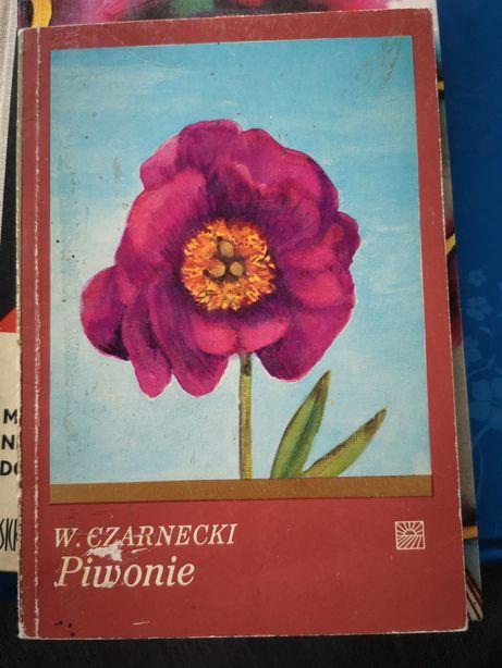 Piwonie Peonie W. Czarnecki kwiaty charakterystyka i hodowla l