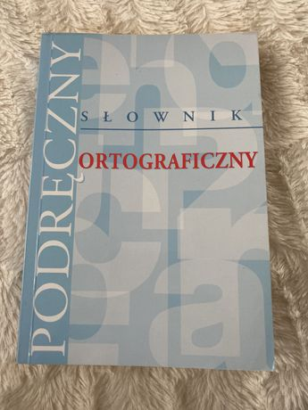 Podręczny słownik ortograficzny