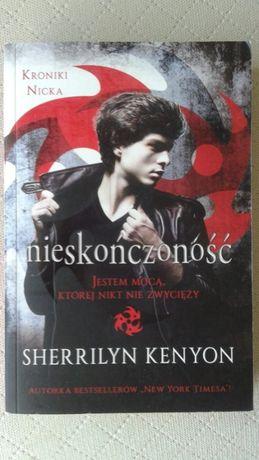 """""""Nieskończoność"""" Cykl: Kroniki Nicka (tom 1) autor: S.Kenyon NOWA"""