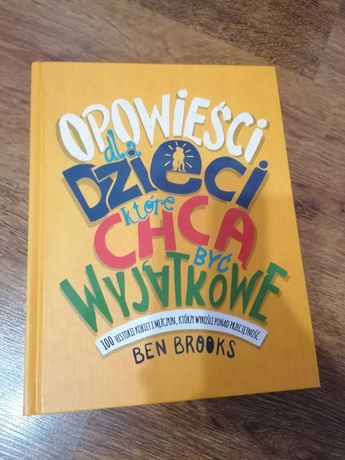 """Książka """"Opowieści dla dzieci, które chcą być wyjątkowe"""""""