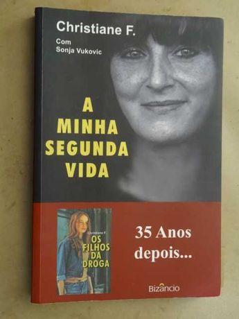 A Minha Segunda Vida de Sonja Vukovic e Christiane F. - 1ª Edição