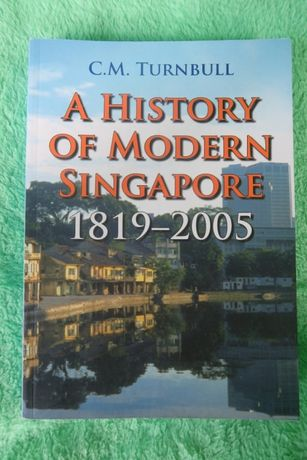 A History of Modern Singapore, Turnbull