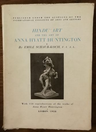 hindu art and the art of anna hyatt huntngton, emile schaub-koch, 1958