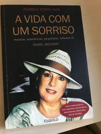 """Livro """" A vida com um sorriso """"Isabel Wolmar"""