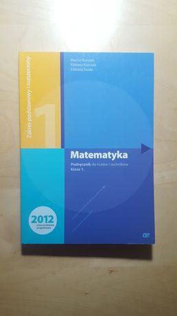 Matematyka podręcznik klasa 1. liceum M. Kurczab; E. Kurczab; E. Świda