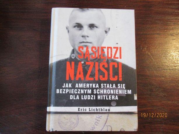 """""""Sąsiedzi naziści"""". Eric Lichtblau."""