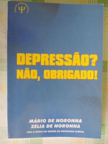 Depressão? Não Obrigado! – Psicologia Prática