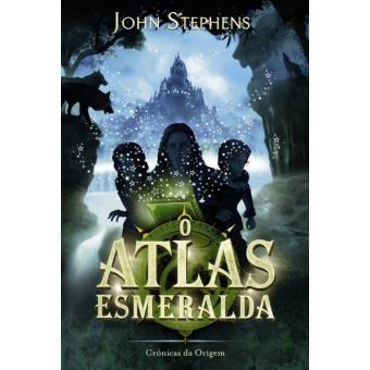 O Atlas Esmeralda - de John Stephens - NOVO