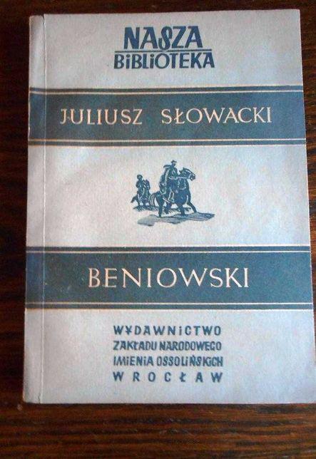 """""""Beniowski"""" Juliusz Słowacki Ossolineum 1952"""