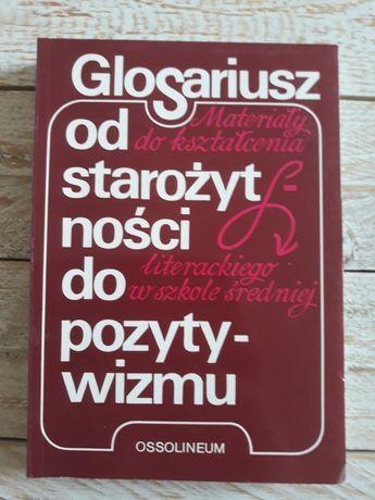 Glosariusz od starożytności do pozytywizmu. Tadeusz Patrzałek