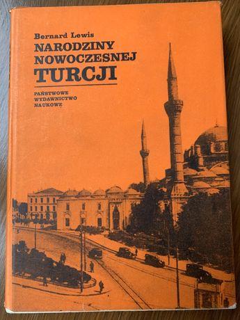 Narodziny nowoczesnej Turcji Bernard Lewis