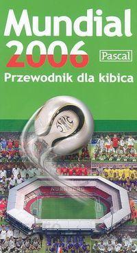 Mundial 2006 przewodnik dla kibica Lublin / wysyłka