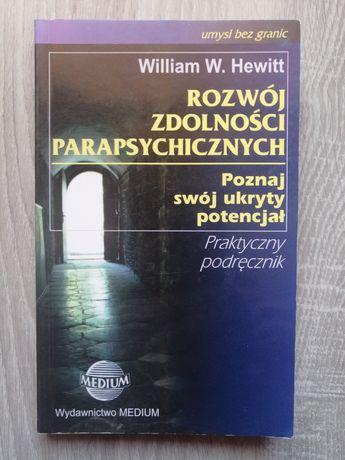 Rozwój zdolności parapsychicznych William H. Hewitt
