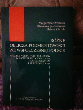 Różne oblicza podmiotowości we wpółczesnej Polsce