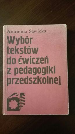 Wybor tekstow do cwiczen z pedagogiki przedszkolnej. Sawicka