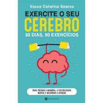 Exercite o Seu Cérebro de Vasco Soares (portes grátis)