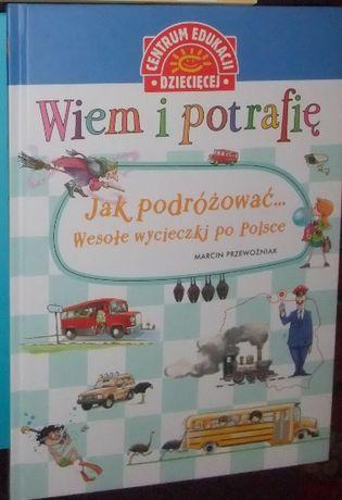 Jak podróżować Wesołe wycieczki po Polsce Marcin Przewoźniak książka