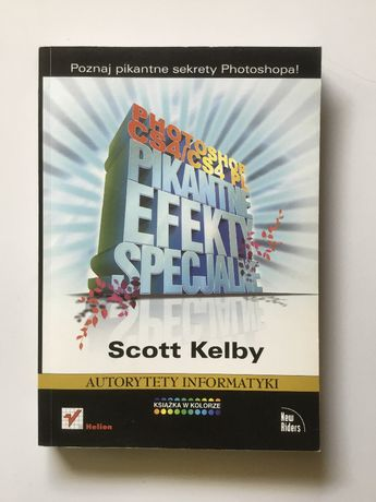 "Scott Kelby ""Poznaj pikantne sekrety Photoshopa"""