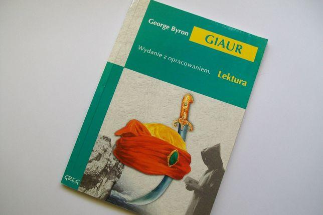 """lektura """" Giaur"""" George Byron wydanie z opracowaniem"""