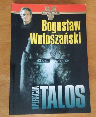 """""""Operacja Talos"""" B. Wołoszański"""