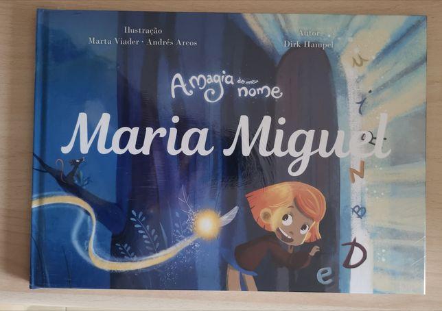 Livro a magia do meu nome: Maria Miguel