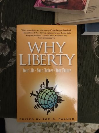 "Книга на английском ""Why Liberty"""
