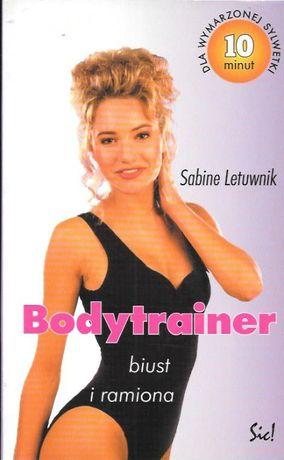 Bodytrainer Biust i ramiona. Letuwnik Sabine
