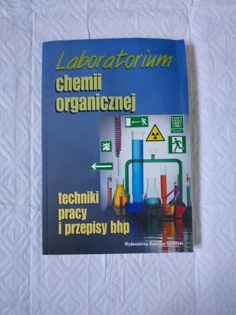 Laboratorium chemii organicznej, techniki pracy i przepisy BHP