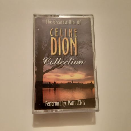 "Patti Lewis "" The greatest hits of Celine Dion "" największe hity kaset"