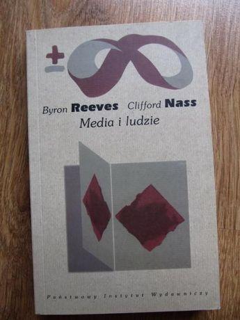 MEDIA I LUDZIE (B.Reeves, C.Nass)