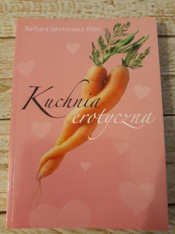 Kuchnia erotyczna. Barbara Jakimowicz-Klein
