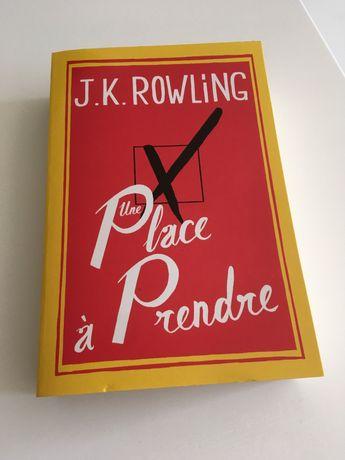 J k rowling - une place a prendre
